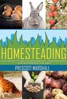 Homesteading by Prescott Marshall