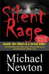 Silent Rage: Inside the Mind of a Serial Killer