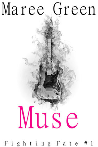Review Muse (Fighting Fate #1) PDB by Maree Green