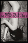 De consequenties by Niña Weijers