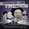Conspiracy Friends Volume One: Clandestine Maneuvers in the Dark