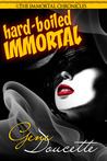 Hard-Boiled Immortal (The Immortal Chronicles, #2)