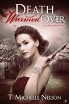 Death Warmed Over (Lily Drake #3)