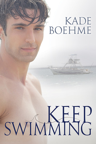 Keep Swimming (Keep Swimming Book #1)
