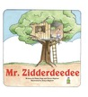 Mr. Zidderdeedee by Diane Page