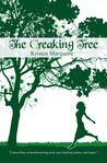 The Creaking Tree by Kristen Marquette