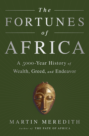 The Fortunes of Africa: A History of the Continent over Fifty Centuries