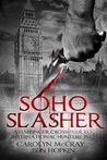 Soho Slasher: Jack Is Back: A Harbinger Crossover Novel to International Hunters, Inc.