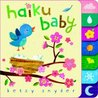 Haiku Baby[ HAIKU BABY ] by Snyder, Betsy E. (Author) May-27-08[ Board Book]
