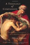 A Theology of Compassion: Metaphysics of Difference and the Renewal of Tradition
