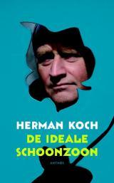 Download Or Read Online De Ideale Schoonzoon By Herman Koch Book In Pdf Mobi Or Epub Truls Recommended Bookz To Reads