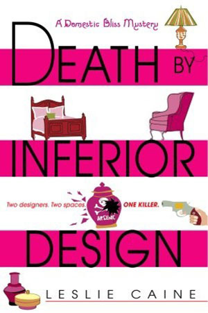 Death by Inferior Design by Leslie Caine