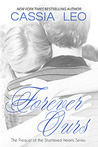 Forever Ours (Shattered Hearts, #1)