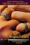 No Weapon Formed (Boaz Brown, #2)