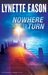 Nowhere to Turn (Hidden Identity Book #2): A Novel