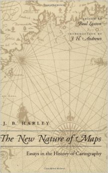 The New Nature of Maps by J.B. Harley