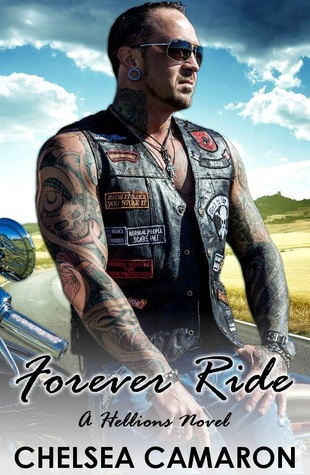Download online for free Forever Ride (The Hellions Ride #2) PDF by Chelsea Camaron
