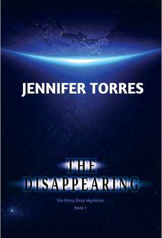 The Disappearing (The Briny Deep Mysteries, #1)