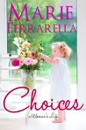 Choices (A Woman's Life, #2)