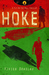 Hoke: A Fly-On-The-Wall Thriller, #1