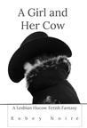 A Girl and Her Cow by Rubey Noire