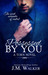 Possessed by You by J.M. Walker