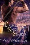 Dragon Knight's Sword (Order of the Dragon Knights, #1)