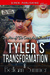 Tyler's Transformation (The Men of the Crazy Angle Ranch 1)