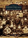 Jewish Chicago:: A Pictorial History