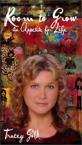 Room to Grow by Tracey Gold