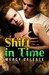 Shift in Time (Out of Time, #1)