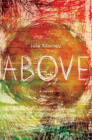 Review Above CHM by Isla Morley
