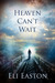 Heaven Can't Wait by Eli Easton