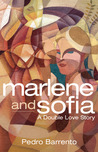 Marlene and Sofia - A Double Love Story