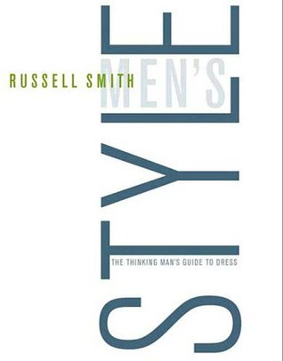 Men's Style by Russell Smith