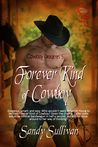 Forever Kind of Cowboy by Sandy Sullivan