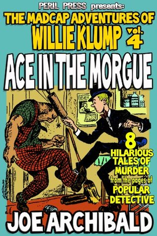 Ace In The Morgue [Illustrated]  by  Joe Archibald