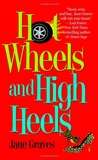 Hot Wheels and High Heels (Playboys, #1)