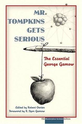 Mr Tompkins Gets Serious by George Gamow