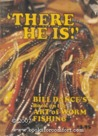 """There He Is!"": Bill Dance's Book on the Art of Worm Fishing"