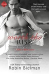 Worth the Risk by Robin Bielman