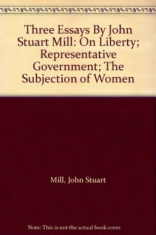 mills essay on liberty John stuart mill's on liberty in this essay mill also warns of a second danger to liberty, which democracies are prone to, namely, the tyranny of the majority.