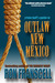 Crime Buff's Guide to Outlaw New Mexico by Ron Franscell