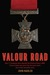 Valour Road by John Nadler
