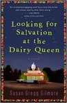 Looking for Salvation at the Dairy Queen Publisher: Broadway