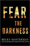 Fear the Darkness: A Thriller (Brigid Quinn, #2)