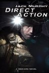 Direct Action by Jack Murphy