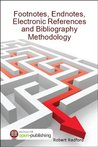 Footnotes, Endnotes, Electronic References and Bibliography Methodology
