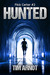 Hunted by Tim Arnot