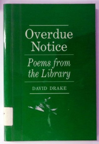 Overdue Notice by David   Drake